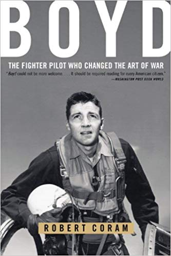 Book cover for Boyd - The Fighter Pilot Who Changed the Art of War by Robert Coram
